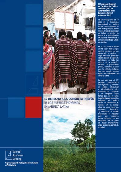 El derecho a la consulta previa de los pueblos indígenas en América Latina. Colección Fundación Konrad Adenauer