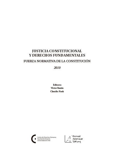 Justicia constitucional y derechos fundamentales, núm. 1. Fuerza normativa de la Constitución. Colección Fundación Konrad Adenauer