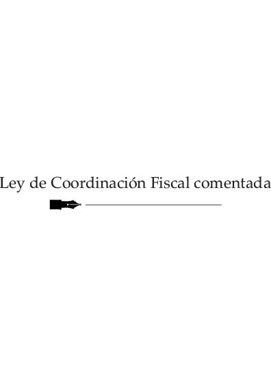 Ley de Coordinación Fiscal comentada