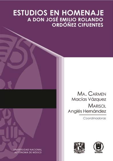 Estudios en homenaje a don José Emilio Rolando Ordóñez Cifuentes