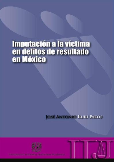 Imputación a la víctima en delitos de resultado en México