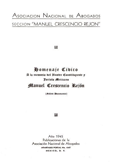 Homenaje cívico a la memoria del ilustre constituyente y jurista mexicano Manuel Crescencio Rejón. Colección Jorge Denegre-Vaught Peña