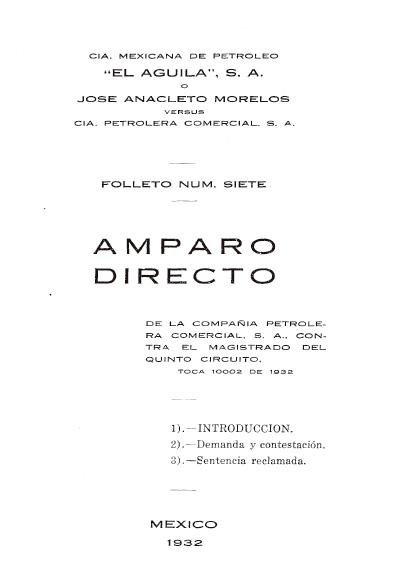 Amparo indirecto, promovido por la Compañía Petrolera Comercial, en contra del magistrado del Quinto Circuito. Toca 10002 de 1932. Colección Jorge Denegre-Vaught Peña