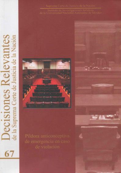 Decisiones relevantes de la Suprema Corte de Justicia de la Nación, núm. 67, Píldora anticonceptiva de emergencia en caso de violación