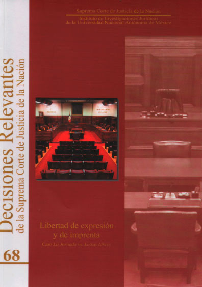 Decisiones relevantes de la Suprema Corte de Justicia de la Nación, núm. 68, Libertad de expresión y de imprenta. Caso La Jornada vs. Letras Libres