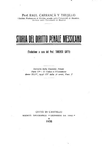 Storia del diritto penale messicano. Colección Jorge Denegre-Vaught Peña