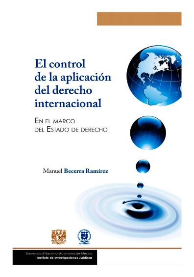 El control de aplicación del derecho internacional. En el marco del Estado de derecho