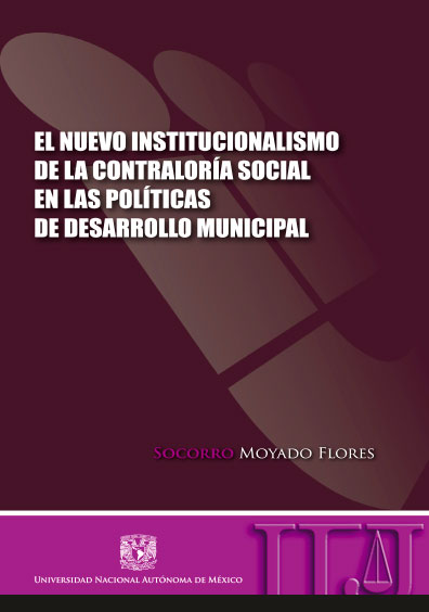 El nuevo institucionalismo de la Contraloría Social en las políticas de desarrollo municipal