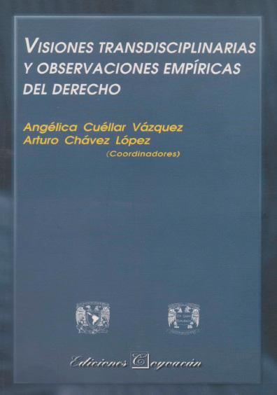 Visiones transdisciplinarias y observaciones empíricas del derecho. Colección Facultad de Ciencias Políticas y Sociales