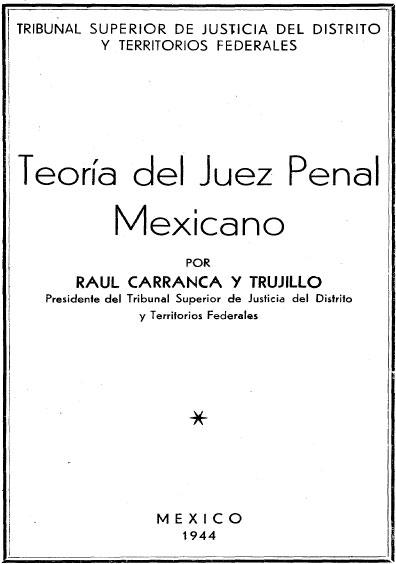 Teoría del juez penal mexicano. Colección Jorge Denegre-Vaught Peña