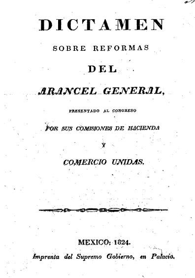 Dictamen sobre reformas del arancel general presentado al Congreso por sus comisiones de Hacienda y Comercio unidas. Colección Jorge Denegre-Vaught Peña