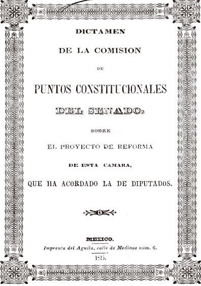 Dictamen de la Comisión de Puntos Constitucionales del Senado, sobre el proyecto de reforma de esta Cámara, que ha acordado la de Diputados. Colección Jorge Denegre-Vaught Peña