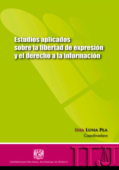 Estudios aplicados sobre la libertad de expresión y el derecho a la información