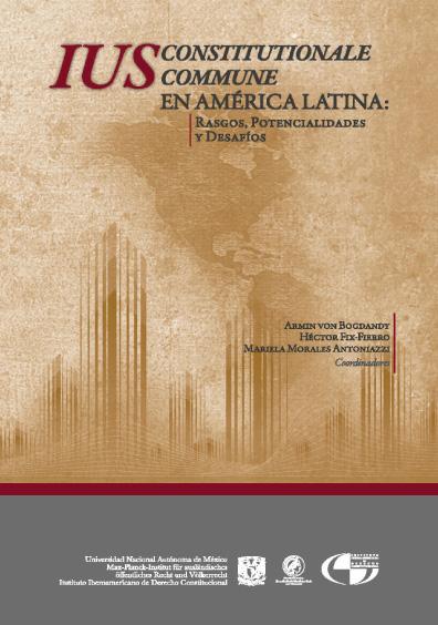 Ius constitutionale commune en América Latina. Rasgos, potencialidades y desafíos