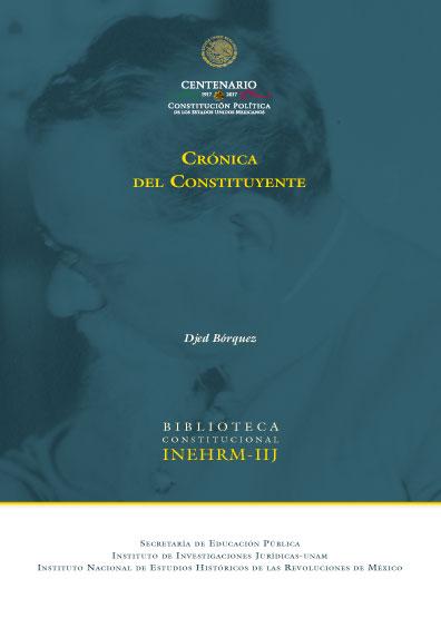 Crónica del Constituyente, 4a. ed.