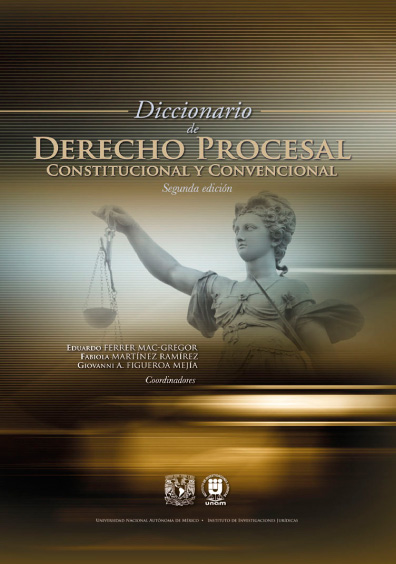 Diccionario de derecho procesal constitucional y convencional, 2a. ed.