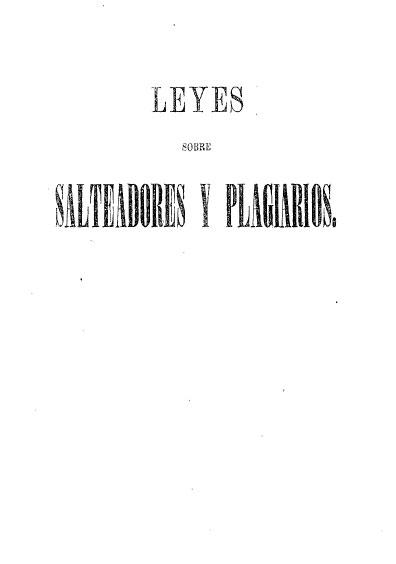 Leyes sobre salteadores y plagiarios. Colección Jorge Denegre-Vaught Peña