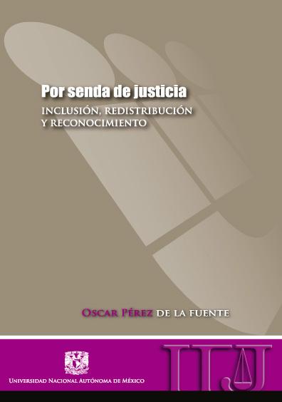 Por senda de justicia: inclusión, redistribución y reconocimiento