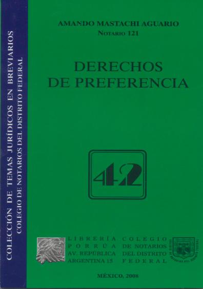 Derechos de preferencia. Colección Colegio de Notarios del Distrito Federal