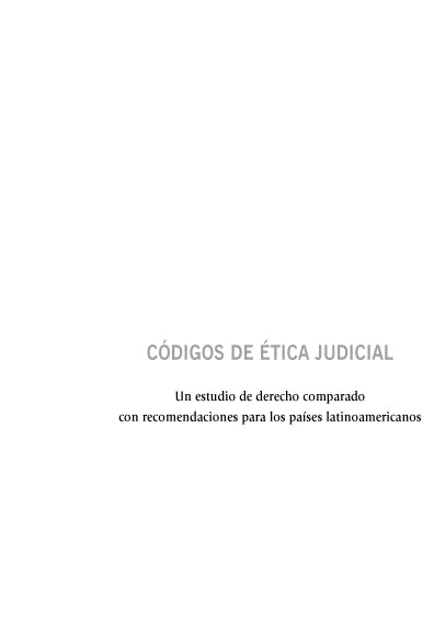 Códigos de ética judicial. Un estudio de derecho comparado con recomendaciones para los países latinoamericanos. Colección Fundación Konrad Adenauer