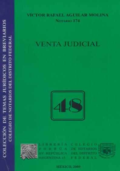 Venta judicial. Colección Colegio de Notarios del Distrito Federal