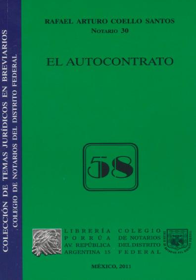 El autocontrato. Colección Colegio de Notarios del Distrito Federal