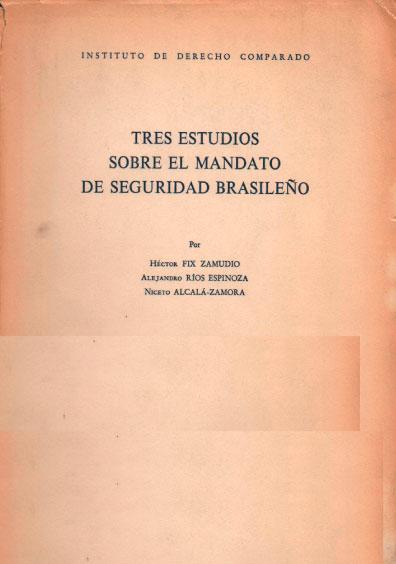 Tres estudios sobre el mandato de seguridad brasileño
