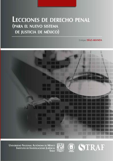 Lecciones de derecho penal (para el nuevo sistema de justicia en México)