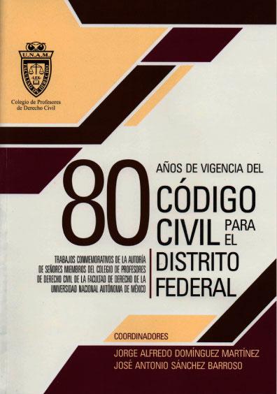 Conmemoración de los 80 años de vigencia del Código Civil del Distrito Federal