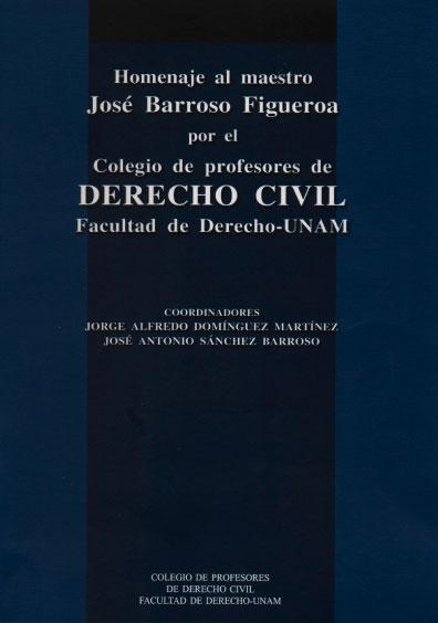 Homenaje al maestro José Barroso Figueroa por el Colegio de Profesores de Derecho Civil, Facultad de Derecho-UNAM
