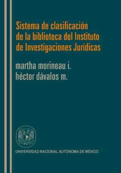 Sistema de clasificación de la Biblioteca del Instituto de Investigaciones Jurídicas