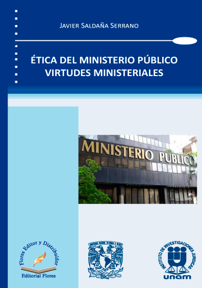 Ética del Ministerio Público. Virtudes ministeriales