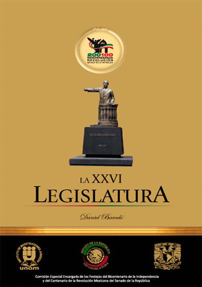 La XXVI Legislatura del Congreso de la Unión