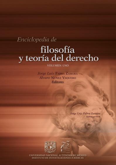 Enciclopedia de Filosofía y Teoría del Derecho, volumen uno