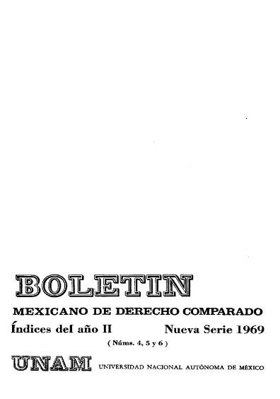 Boletín Mexicano de Derecho Comparado. Índices del año II, nueva serie, números 4, 5 y 6, 1969