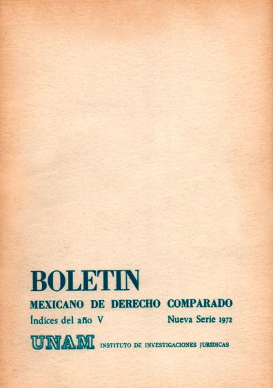 Boletín Mexicano de Derecho Comparado. Índices del año V, nueva serie, números 13-14 y 15, 1972