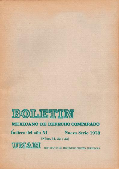 Boletín Mexicano de Derecho Comparado. Índices del año XI, nueva serie, números 31, 32 y 33, 1978