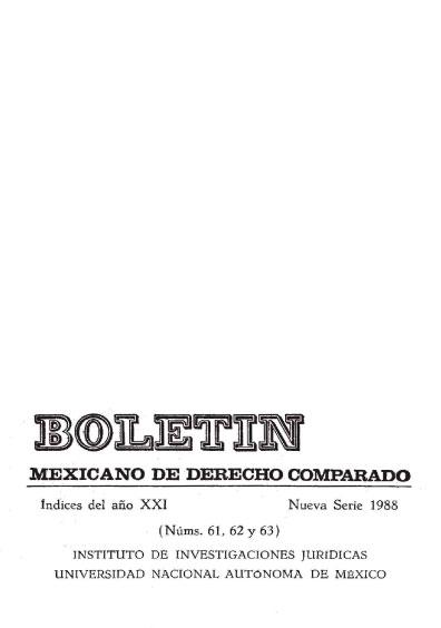 Boletín Mexicano de Derecho Comparado. Índices del año XXI, nueva serie, números 61, 62 y 63, 1988