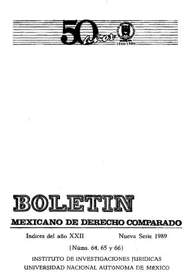 Boletín Mexicano de Derecho Comparado. Índices del año XXII, nueva serie, números 64, 65 y 66, 1989