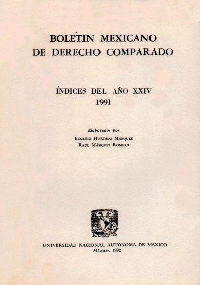 Boletín Mexicano de Derecho Comparado. Índices del año XXIV, nueva serie, números 70, 71 y 72, 1970
