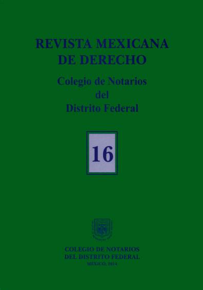 Revista Mexicana de Derecho. Colección Colegio de Notarios del Distrito Federal