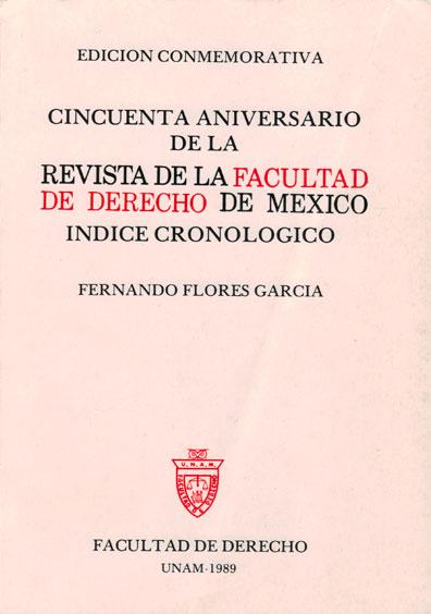 Cincuenta aniversario de la Revista de la Facultad de Derecho de México. Índice cronológico