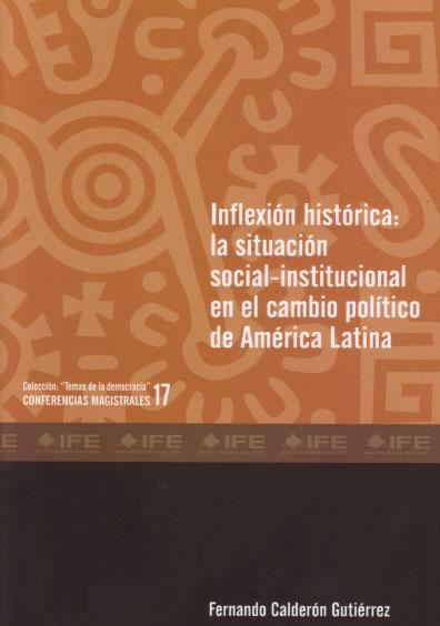 Inflexión histórica: la situación social-institucional en el cambio político de América Latina
