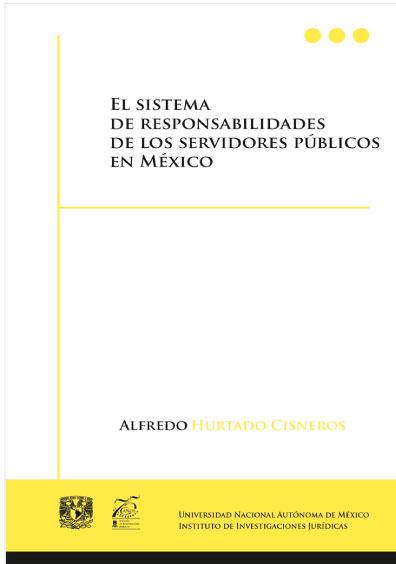 El sistema de responsabilidades de los servidores públicos en México