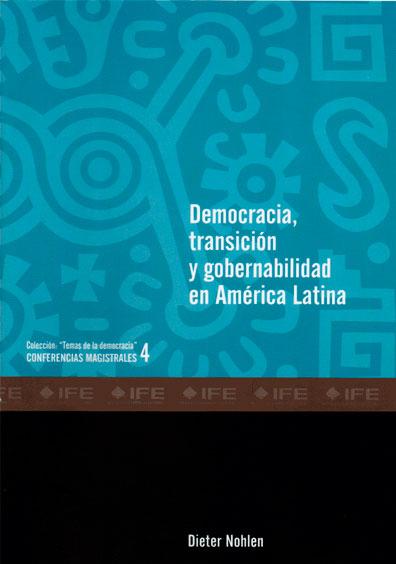 Democracia, transición y gobernabilidad en América Latina
