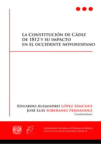 La Constitución de Cádiz de 1812 y su impacto en el Occidente Novohispano