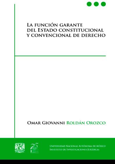 La función garante del Estado constitucional y convencional de derecho
