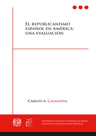 El republicanismo español en América: una evaluación