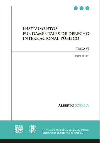 Instrumentos fundamentales de derecho internacional público, 3a. ed.