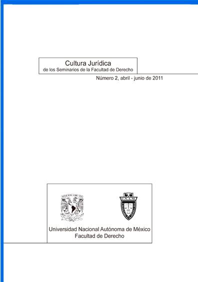 Cultura Jurídica, número 2, abril - junio de 2011. Colección Facultad de Derecho de la UNA